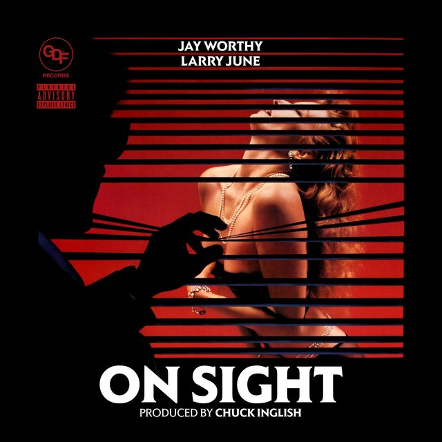 On Sight (feat. Larry June)