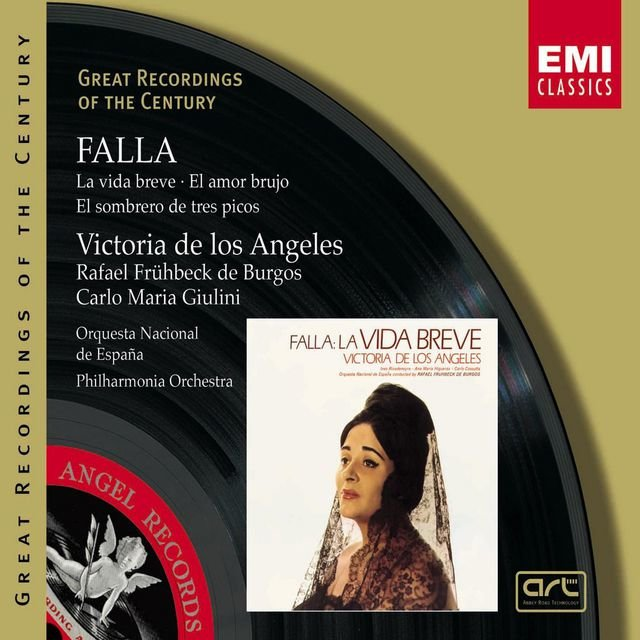 Great Recordings of the Century - Falla: La Vida Breve, Siete Canciones Populares Espanolas...