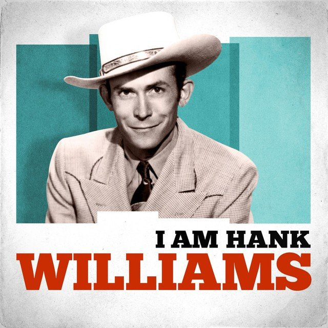 I Am Hank Williams