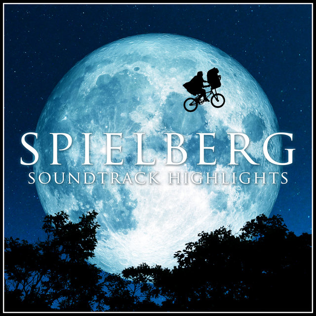 Spielberg - Soundtrack Highlights