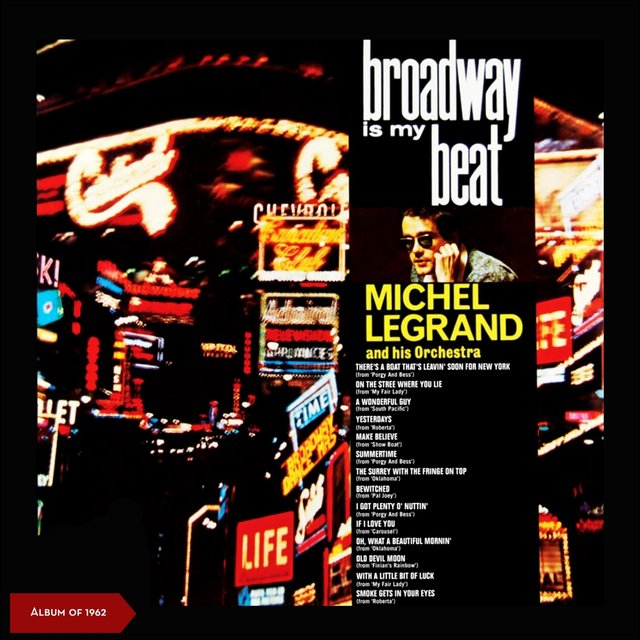 Broadway Is My Beat