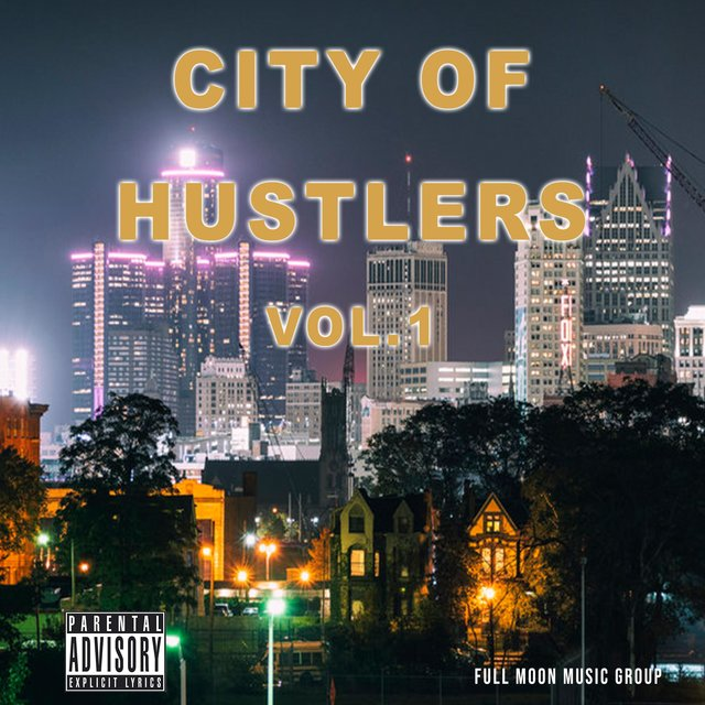 City of Hustlers, Vol. 1