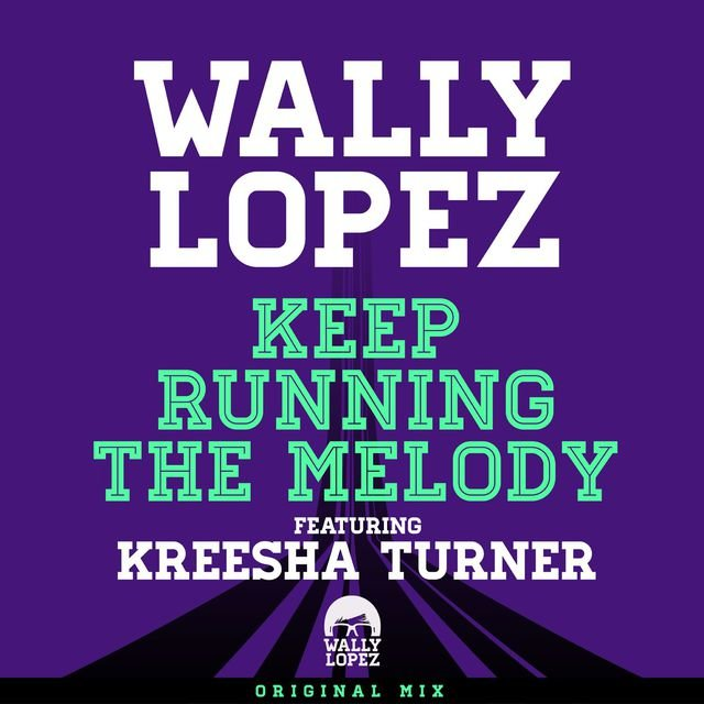 Keep Running The Melody feat. Kreesha Turner
