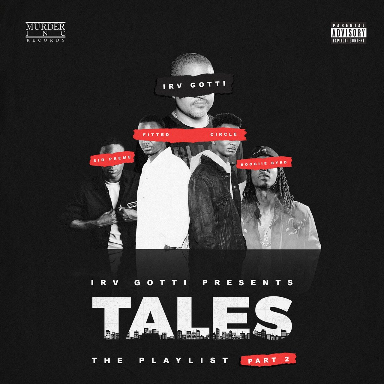 Irv Gotti Presents: Tales Playlist Part 2