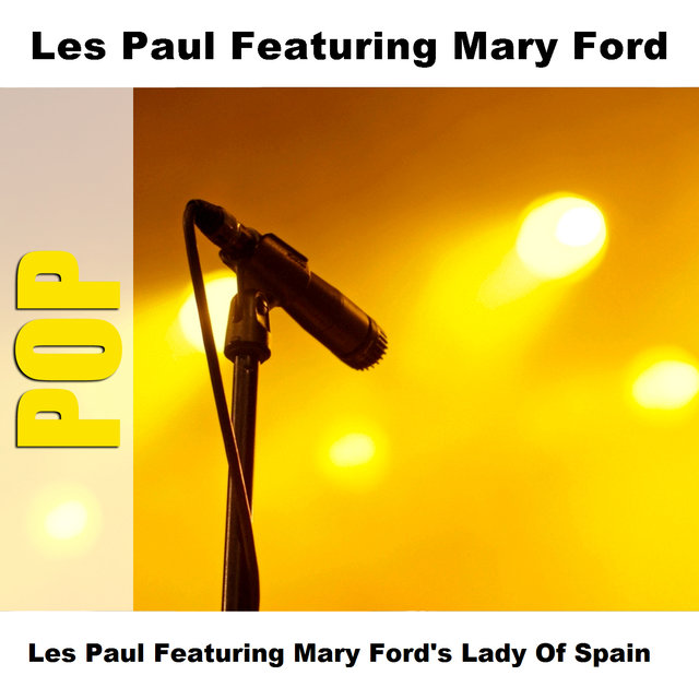 Les Paul Featuring Mary Ford's Lady Of Spain