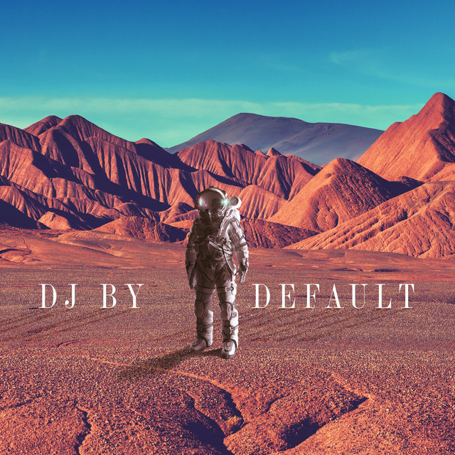 DJ by Default