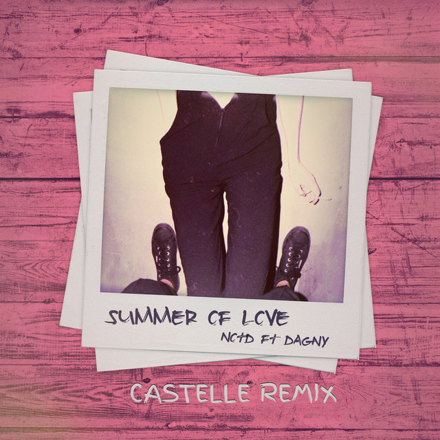 Summer Of Love (Castelle Remix)