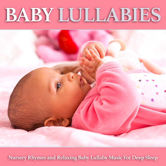Baby Lullabies Nursery Rhymes And Relaxing Lullaby Music For Deep Sleep