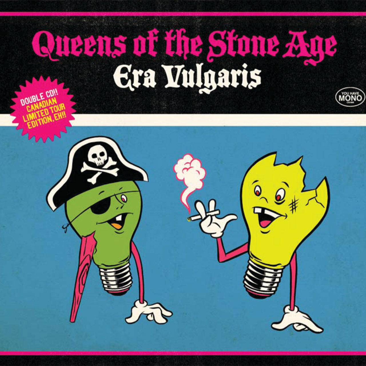 Era Vulgaris Tour Edition (Canadian Tour Edition)