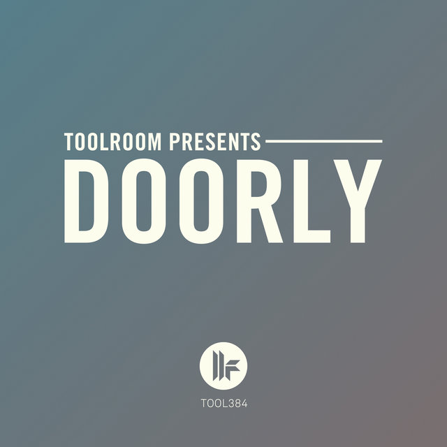 Toolroom Presents: Doorly