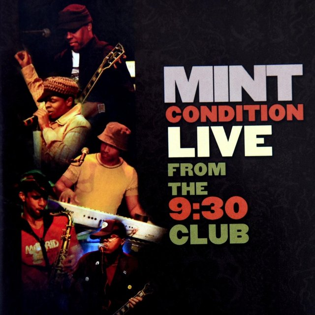 Mint Condition (Live from the 9:30 Club)