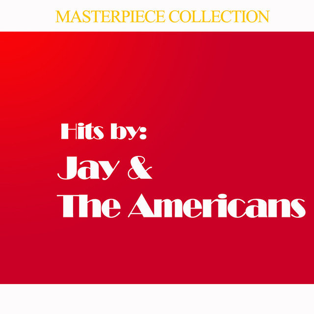Hits by Jay & The Americans