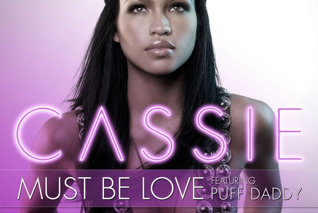 Must Be Love [feat. Puff Daddy]