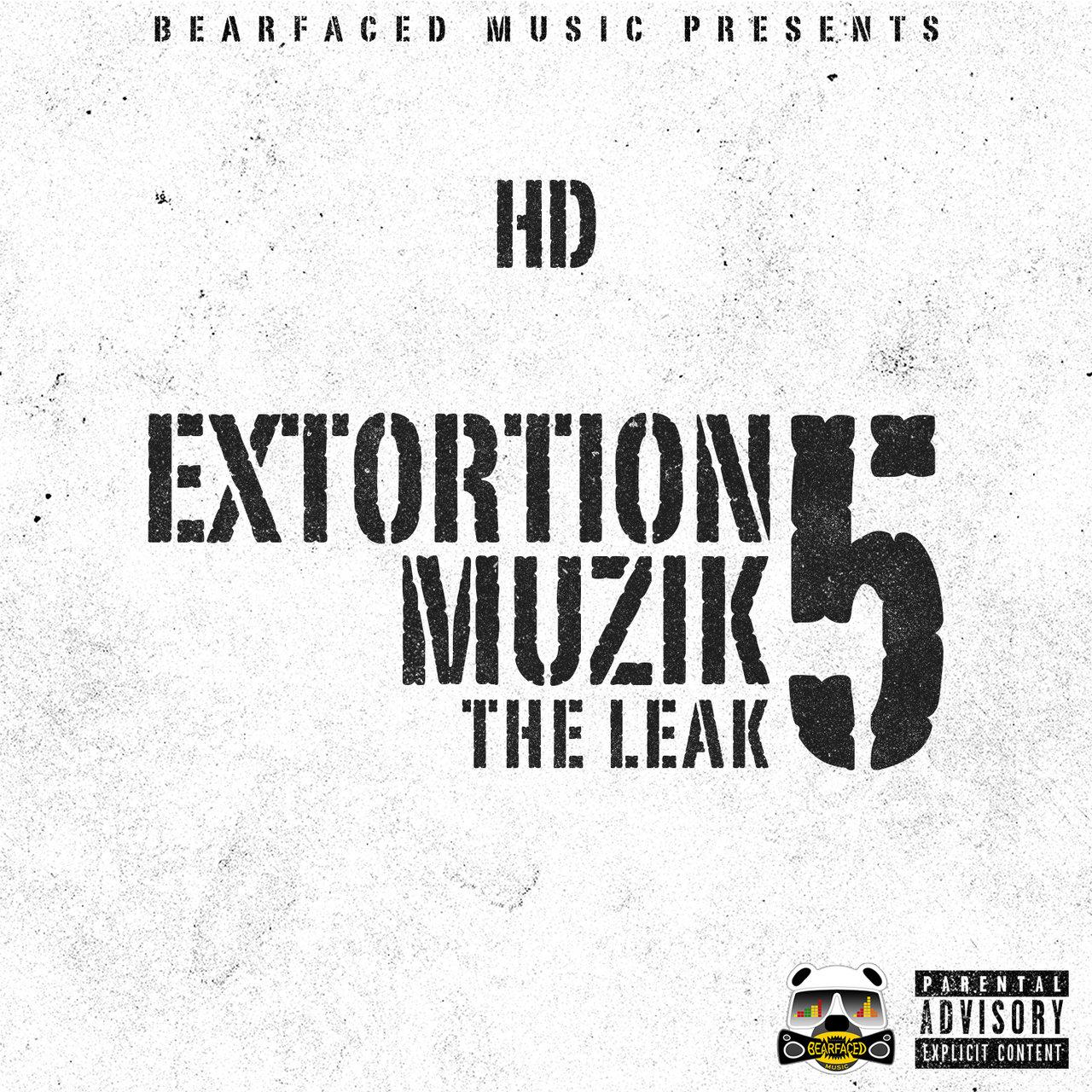 Extortion Muzik Vol. 5: The Leak