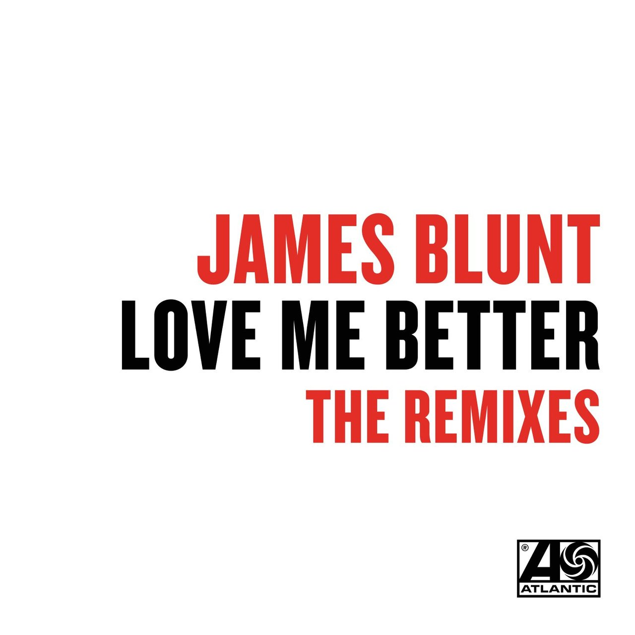 Love Me Better (Remixes)