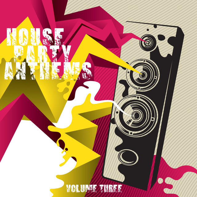 House Party Anthems, Volume Three