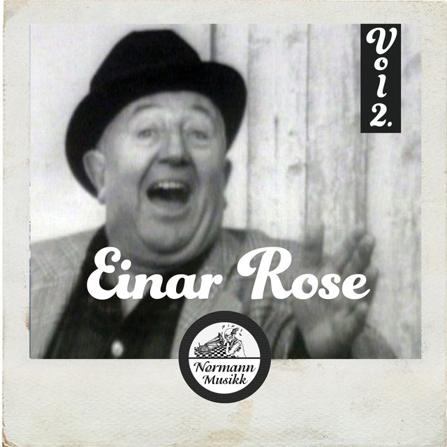Einar Rose Vol 2.