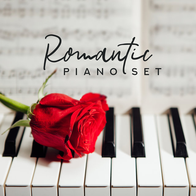 Romantic Piano Set: 2019 Piano Jazz Soothing Music, Most Beautiful Instrumental Melodies
