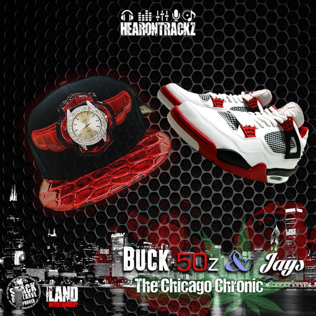 Buck 50z & Jays: the Chicago Chronic