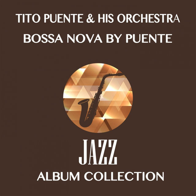 Bossa Nova by Puente (Jazz Album Collection)