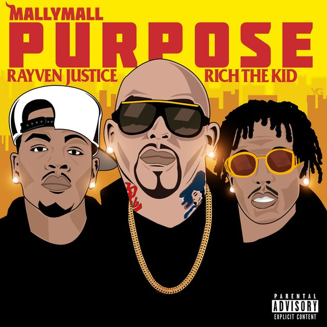 Purpose (feat. Rich The Kid & Rayven Justice)