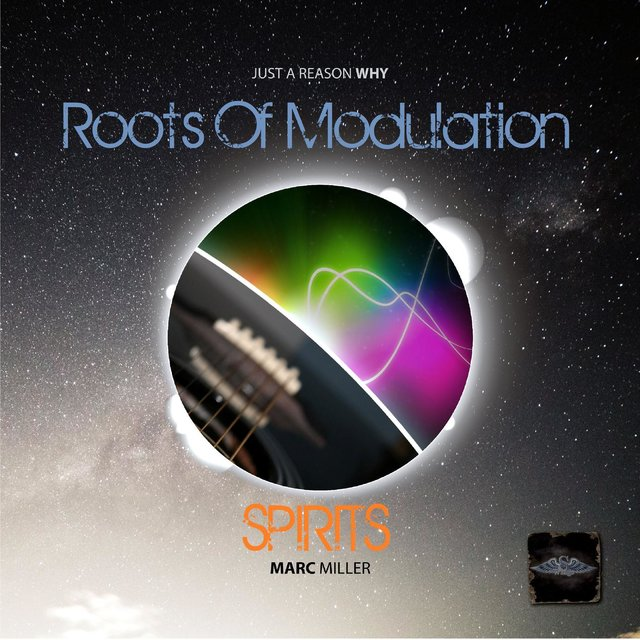 Roots Of Modulation - SPIRITS *by MM