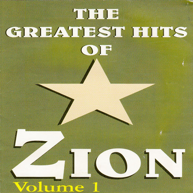 The Greatest Hits Of Zion Volume 1