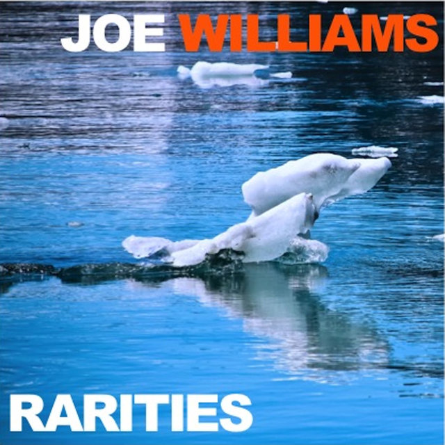 Joe Williams Rarities