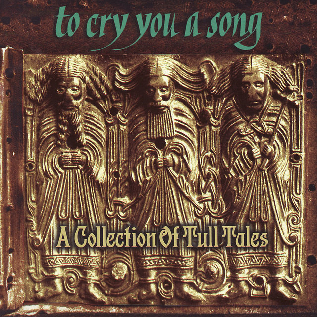 To Cry You a Song: A Collection of Tull Tales