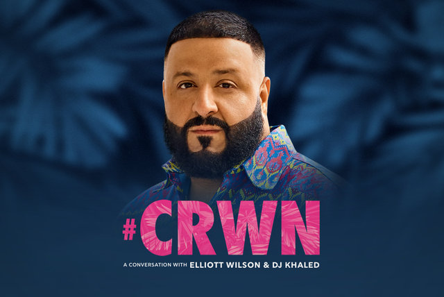 A Conversation with Elliott Wilson & DJ Khaled