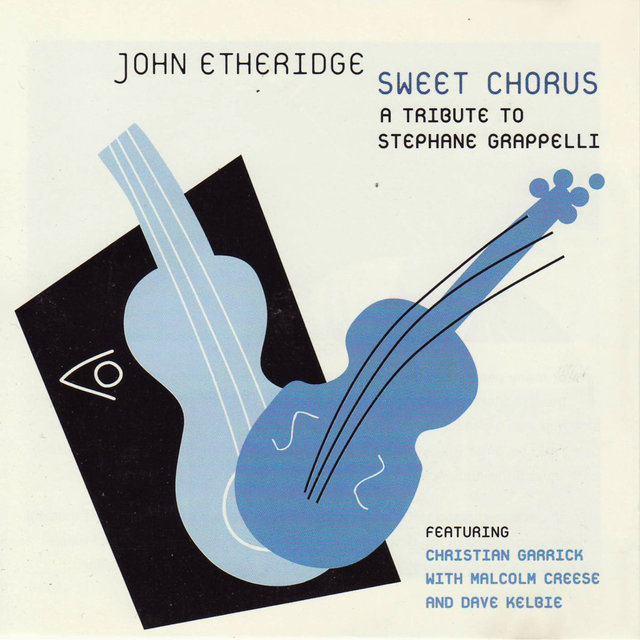 Sweet Chorus - a Tribute to Stephane Grappelli (feat. Chris Garrick, Dave Kelbie & Malcolm Creese)