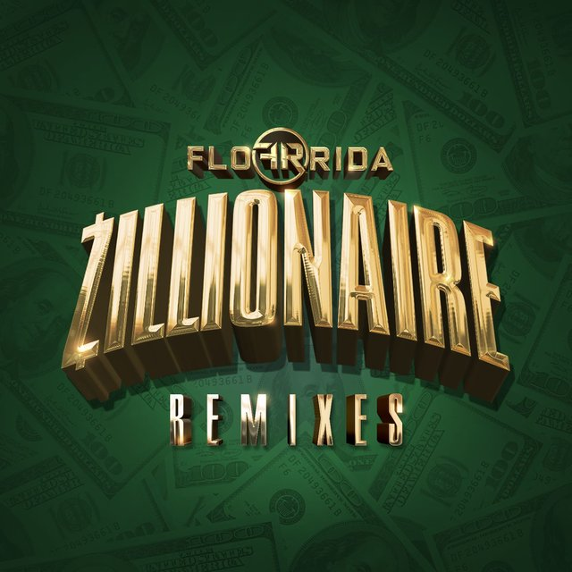 Zillionaire (Remixes)