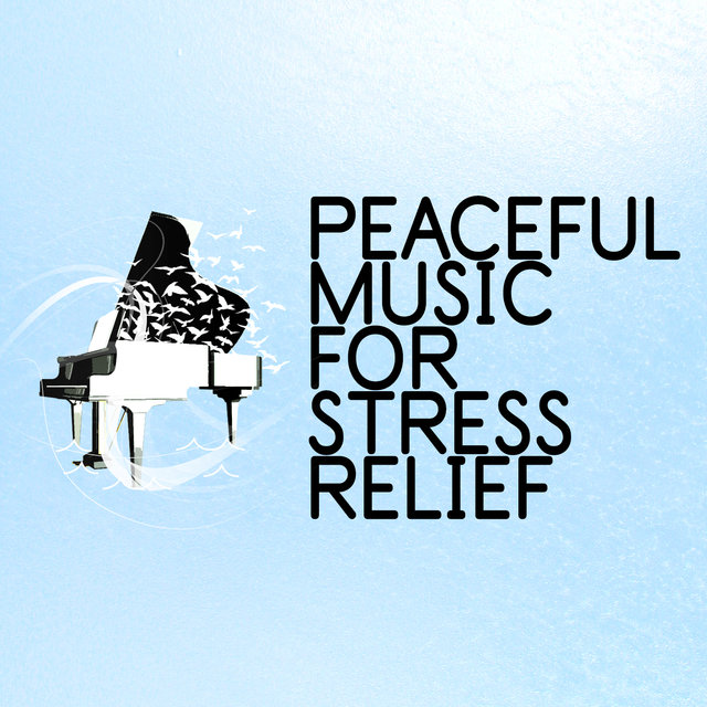 Peaceful Music for Stress Relief
