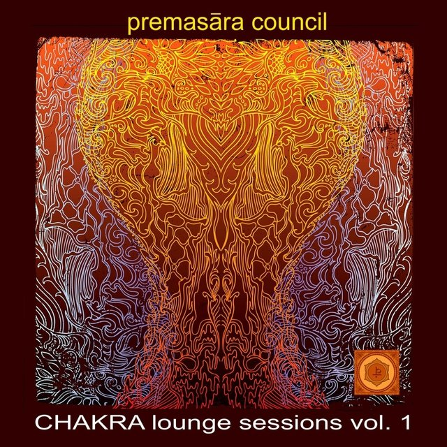 Chakra Lounge Sessions Vol. 1