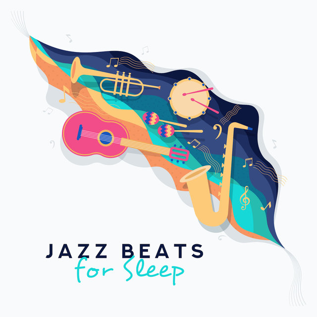 Jazz Beats for Sleep – Calming Jazz at Night, Jazz Lullabies, Instrumental Jazz Music Ambient, Calm Sleep, Night Jazz, Jazz Lounge