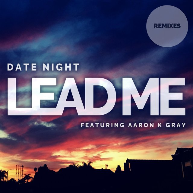 Lead Me (Remixes)