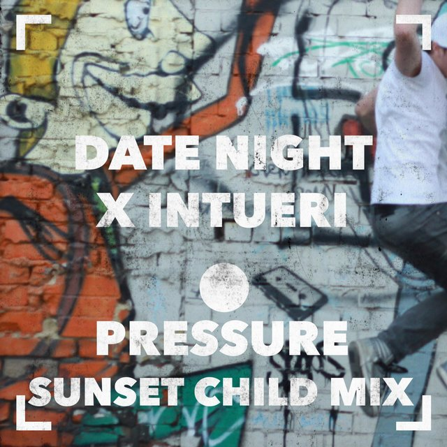 Pressure (Sunset Child Mix)