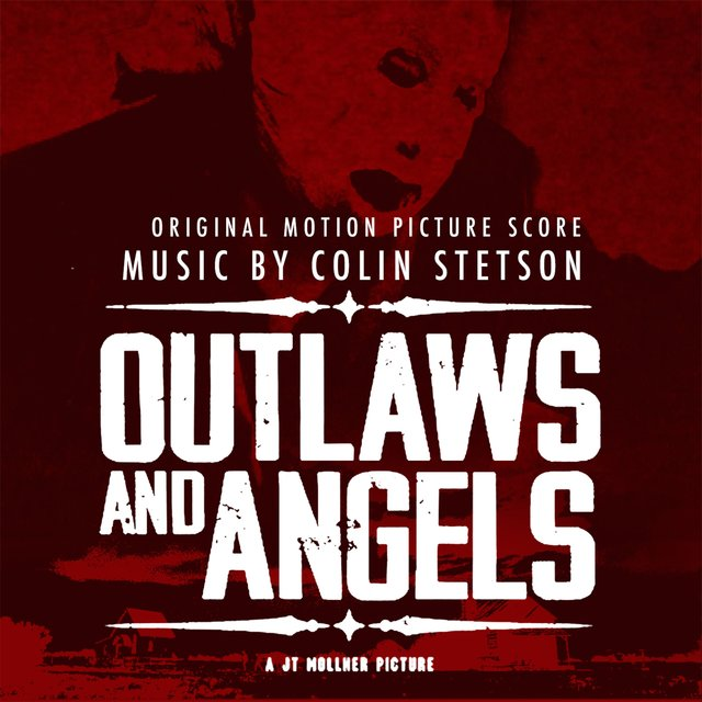 Outlaws and Angels - Original Motion Picture Score