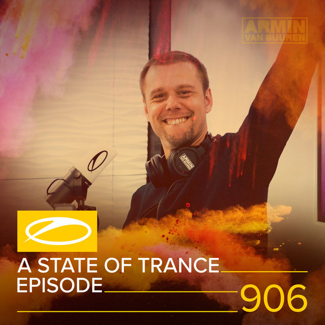 ASOT 906 - A State Of Trance Episode 906