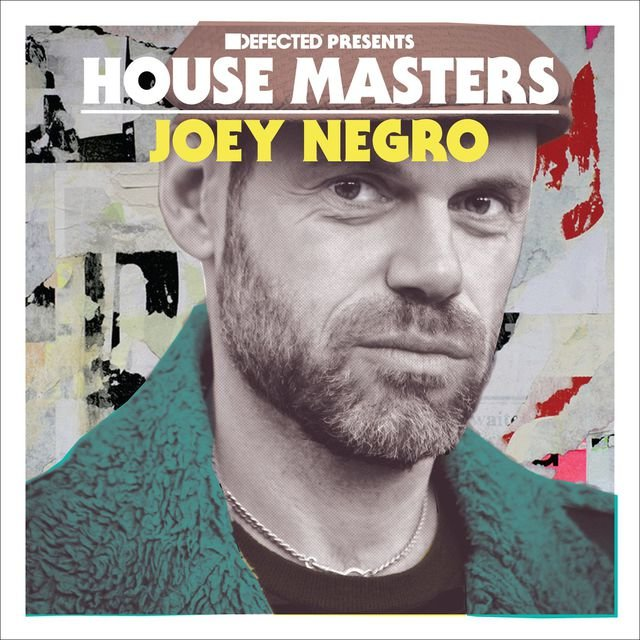 Defected Presents House Masters - Joey Negro Mixtape