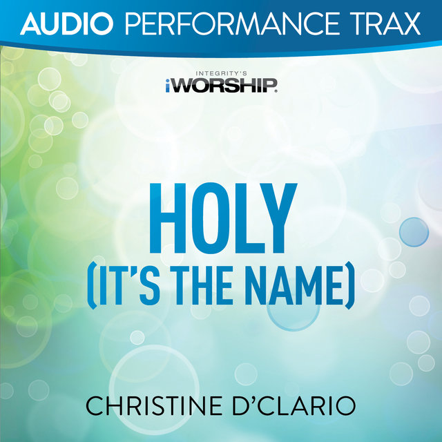 Holy (It's the Name) [Audio Performance Trax]
