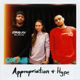Appropriation and Hype, Episode 6