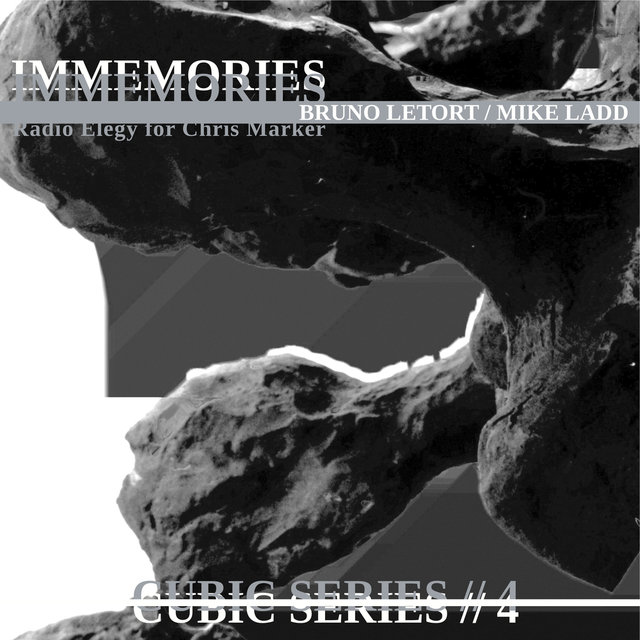 Immemories (Radio Elegy for Chris Marker) [Cubic Series #4]