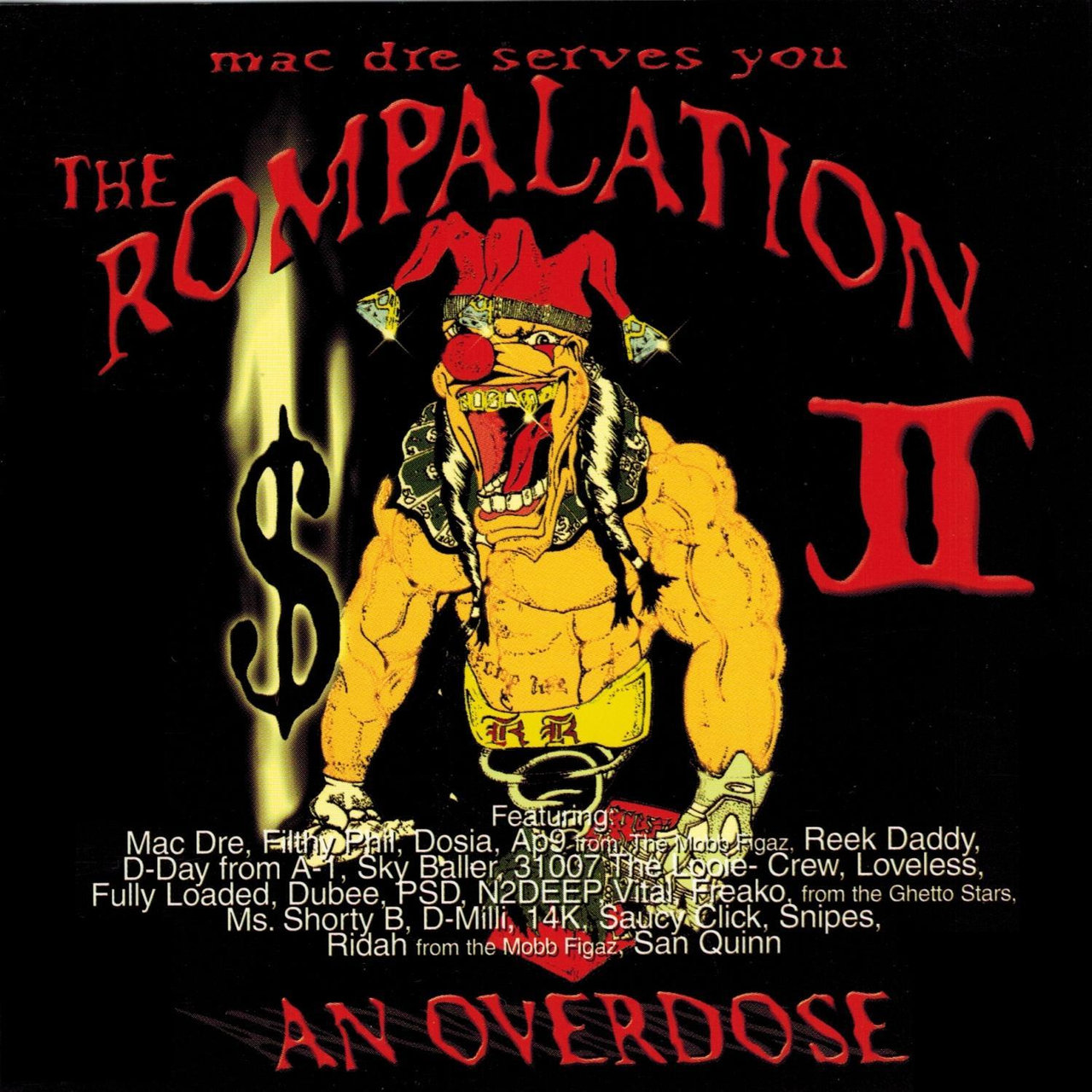 Mac Dre Serves You The Rompalation 2