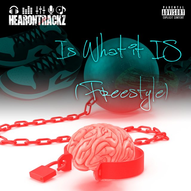 Is What It Is (Freestyle)
