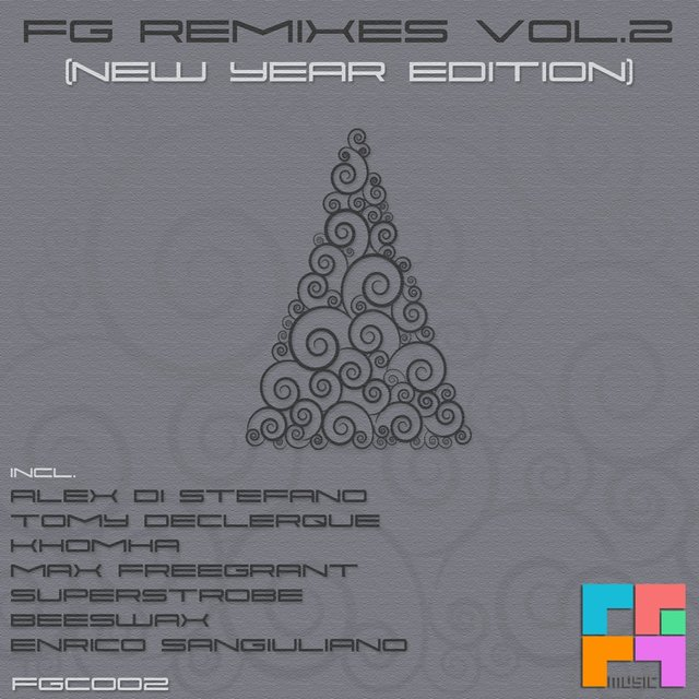 FG Remixes Vol.2 (New Year Edition)