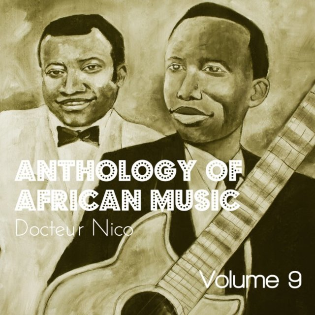 Anthology of African Music, Vol. 9