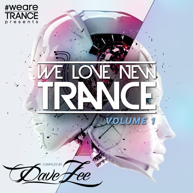 We Love New Trance, Vol. 1