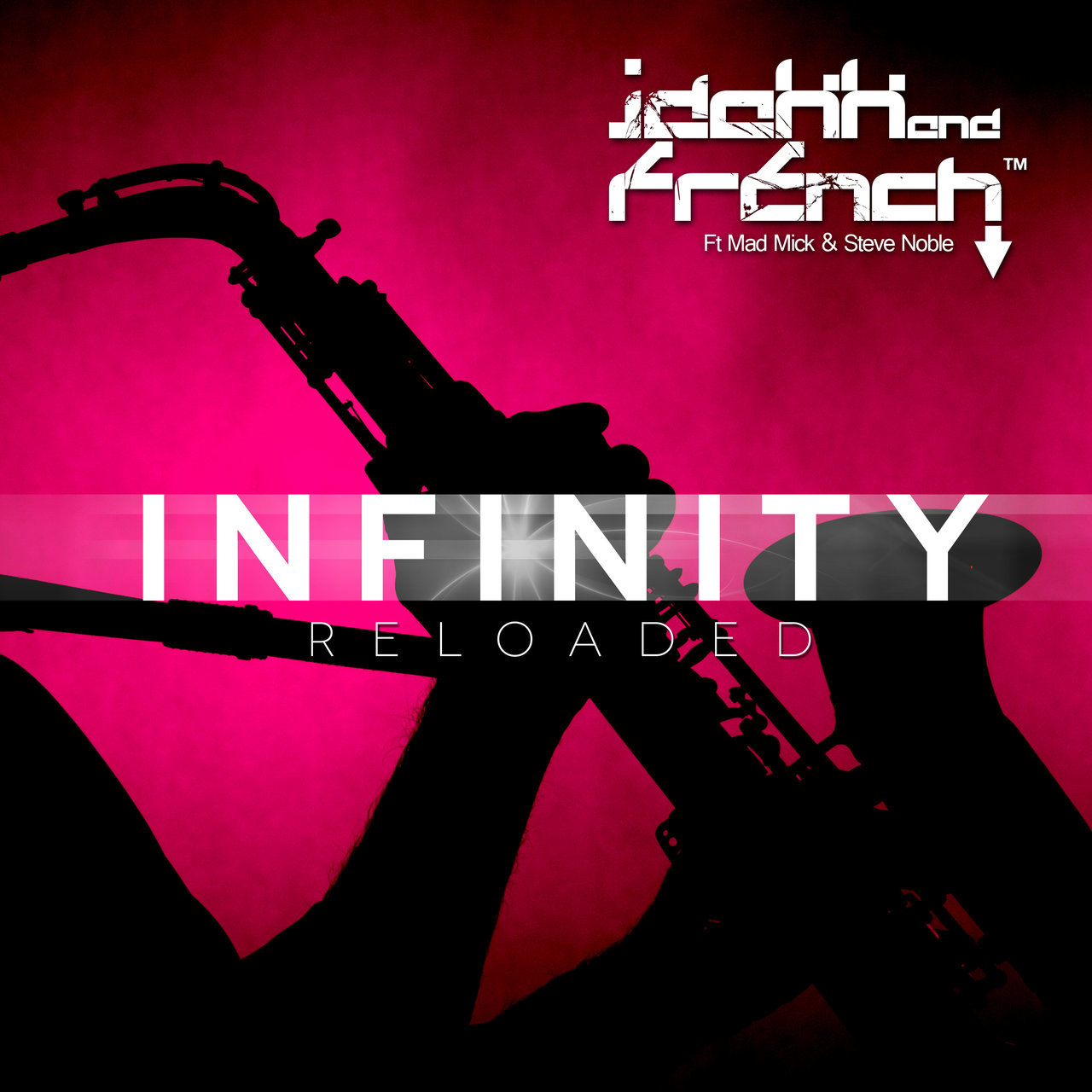 Infinity (Reloaded) (feat. Mad Mick & Steve Noble)