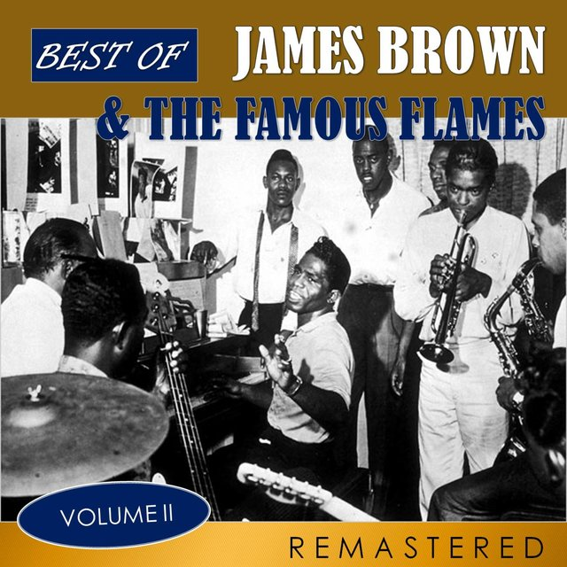 Best of James Brown & The Famous Flames, Vol. 2 (Remastered)